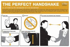 Knowing how to give a good handshake is an often overlooked skill in life. Don't make the mistake of not learning how to give a proper handshake.