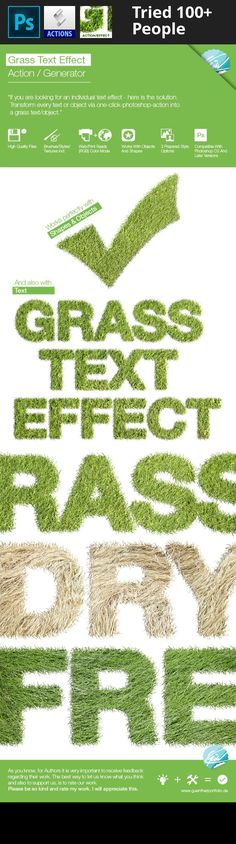 action, app, brush, dry, dry grass, font, generator, grass, green, high resolution, iphone, object, one click, photorealistic, print, realistic, sand, shape, style, text, texture, web Update – August 2014 V1.1 FIXED – Problem with the English Action for Photoshop   Realistic Grass Effect / Generator  Here you can download an attractive Text Effect or PSD Action. Write down any word or create a shape/object where you want to apply the effect and run the the PSD Action -> be happy abo...