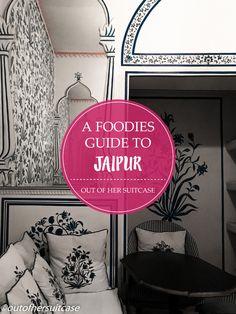 FOODIES GUIDE TO JAIPUR.jpg