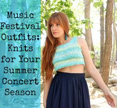 Music Festival Outfits: 11 Knits for Your Summer Concert Season
