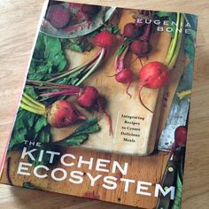 Book Review: The Kitchen Ecosystem » 1840farm.com The philosophy behind this book is simple: use the best seasonal ingredients, prepare for the seasons by preserving food when it is in season, and use every bit of the leftovers to make broths, sauces, and other delicious components for the next great dish. With over 400 beautifully illustrated recipes, this book is an amazing and inspiring resource for anyone who is trying to expand their seasonal, whole food based recipe collection.