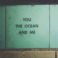 Yea you ocean and me we're all connected deeply... still don't know how... but we are...❤️