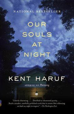 12 books to read if you love Downton Abbey, including Our Souls at Night by Kent Haruf.