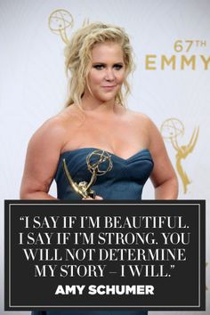 9 of Amy Schumer's most inspiring quotes to live by: