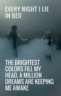 A Million Dreams! The BEST song ever!