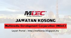 Jawatan Kosong di Multimedia Development Corporation (MDeC) - 30 July 2016   Multimedia Development Corporation (MDeC) is a unique high powered government-owned corporation established to facilitate the development and promotion of MSC Malaysia the premier Malaysian ICT initiative. MDeC advises the Malaysian Government on ICT policies develops MSC Malaysia as a key growth driver of the economy and set breakthrough standards for ICT and multimedia operations.  Jawatan Kosong Terkini…