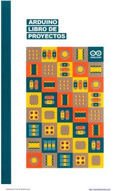 Libro de proyectos del kit oficial de Arduino en castellano completo - Arduino Starter kit - Arduino Projects Book
