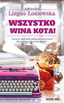 Wszystko wina kota!-Lingas-Łoniewska Agnieszka