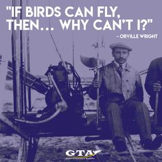 Orville Wright. #planequotes #inspirational #quotes #history #aviationhistory #aviationlovers #globaltrainingaviation