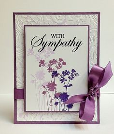 handmade sympathy card ... formal design ... white and purple ... embossed base panel ... stamped wildflower stamp three times to create look of fading away ... luv the big sentiment with mixed font ... great card!!