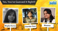"Hey Guys! Thank you all for the great response on Solo's ""Guess It Right"" contest. And, here are the names of 3 lucky winners – Megha Verma, Chander Gaur and Bhawna. Many Congratulations to all of you! Send us your details (Contact No. & Address) on filexindia.solo@gmail.com to receive your gifts."