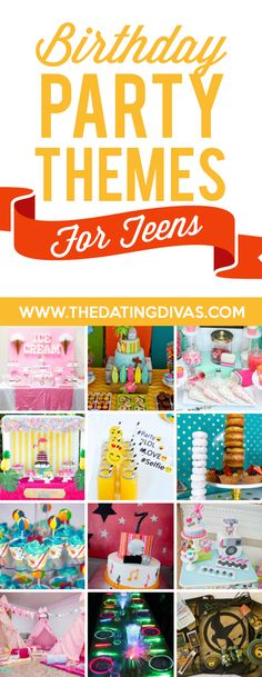 Birthday Party Themes and Ideas - from The Dating Divas Teenager Birthday, Birthday Party For Teens, 16th Birthday Gifts, Teen Birthday, Birthday Party Decorations, Birthday Ideas, Party Themes For Teenagers, Teen Party Themes, Birthday Bash
