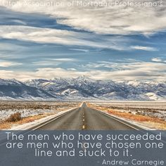 """The men who have succeeded are men who have chosen one line and stuck to it."" - Andrew Carnegie   #quoteoftheday #instaquote #andrewcarnegie #success #winterroad #uamp #utah"