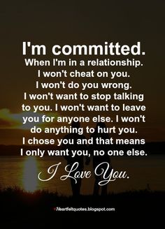 Heartfelt Love And Life Quotes: I'm committed. Liking Someone Quotes, Love Quotes For Her, Romantic Love Quotes, Love Yourself Quotes, Love Poems, Quotes For Him, Beautiful Lady Quotes, Adorable Love Quotes, Soulmate Love Quotes