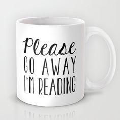 Go Away, I'm Reading (Polite Version) Mug