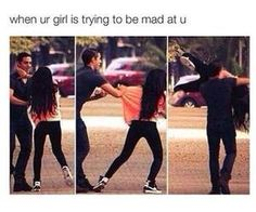 Yeah.. everytime she is mad at you..hug her,kiss her, lift her up and make her feel loved..