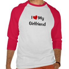 I Love My Girlfriend Raglan T-shirt