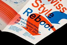 Swiss Style Reboot – Catalogue June 2013 - design by onlab  Graphic Design: onlab, Nicolas Bourquin, Thibaud Tissot  Curator: Benjamin Bollmann, SwissInfographics   Newspaper, 8 pages, 24 x 34 cm, 2 colors offset printing
