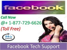 Supporting you 24*7 on 1-877-729-6626 Toll Free Facebook support number