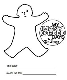 My Many Colored Days - The color _____ makes me feel _______ - coloring sheet