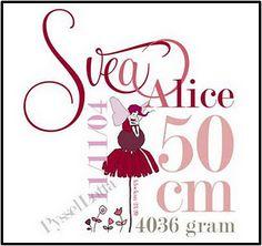 Födelsetavla till Svea Alice
