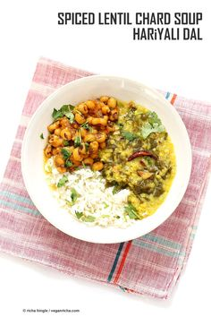 Spiced Lentil Chard Soup - Hariyali Dal. Creamy Red Lentils Cooked with Chard or other greens, tempered with whole spices. Vegan Gluten-free Soy-free Dahl Recipe