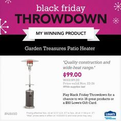 Enter Lowe's Black Friday Throwdown now for the chance to win 16 great products from Lowe's or a Lowe's Gift Card. #BFThrowdown NO PURCH NEC Ends 11:59PM 11/19/12