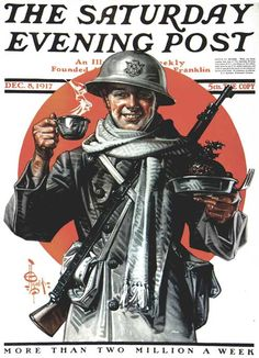 A Soldier's Thanksgiving JC Leyendecker December 1917 Saturday Evening Post ~Via Patricia Parden Jc Leyendecker, Christmas Soldiers, Saturday Evening Post, American Illustration, World War One, First World, Norman Rockwell, Nose Art, Vintage Magazines