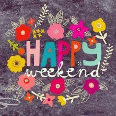 Happy Weekend :)