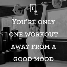 Only one workout away from a good mood! #fitnessinspiration