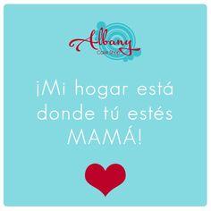 ¡Gracias mamá por enseñarme el significado de la palabra hogar!  #TeQuieroMama #FelizDiaDeLaMadre #Madres #Hogar #Quotes #Pasteleria