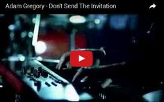 Watch adam gregory dont send the invitation see lyrics here watch adam gregory dont send the invitation see lyrics here httpadamgregorylyricsspot201001dont send invitation adam gregory stopboris Image collections