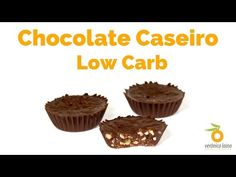 Chocolate Caseiro Low Carb | Nutrição, saúde e qualidade de vida