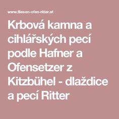 Krbová kamna a cihlářských pecí podle Hafner a Ofensetzer z Kitzbühel - dlaždice a pecí Ritter