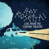 new hey rosetta! ep | live from the corona theatre