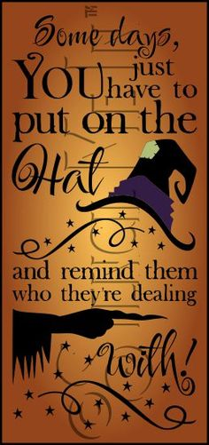 Halloween / Put On The Hat Witch Stencil Halloween Projects, Halloween Art, Holidays Halloween, Vintage Halloween, Halloween Decorations, Halloween Witches, Happy Halloween Quotes, Halloween Stuff, Halloween Sayings For Cards