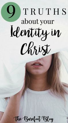 9 Truths About Your Identity in Christ