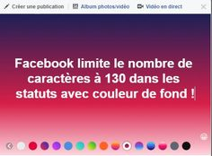 Facebook n'autorise que 130 caractères dans les posts en couleur