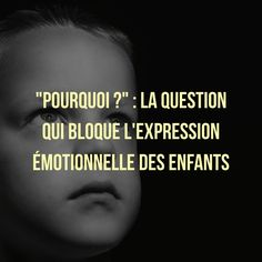 %22pourquoi-%22-la-question-qui-bloque-lexpression-emotionnelle-des-enfants