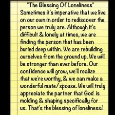 """The Blessings of Loneliness"""