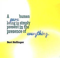Bert Hellinger. Family Constellations. Mindfulness.