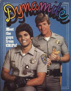 chips -- I think I had this issue of Dynamite! Larry Wilcox, Ed Vedder, Cinema, My Generation, I Remember When, Old Tv Shows, My Childhood Memories, Ol Days, Classic Tv