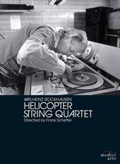 Helicopter string quartet [Vídeo-DVD] / Karlheinz Stockhausen