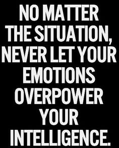 Let Power Of Intelligence Over The Emotions.More Motivational Quotes:https://goo.gl/K9uOgP