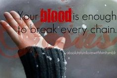 Your BLOOD......