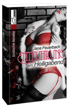 """""""Entführung am Heiligabend"""" von Jana Feuerbach ab Dezember 2014 im bookshouse Verlag. www.bookshouse.de/buecher/Entfuehrung_am_Heiligabend/"""