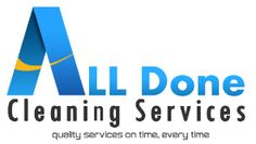 All Done Cleaning Services company specializing in Commercial Cleaning Services, office cleaning services, One Off, Building, Gym and Medical Center Cleaning in Queensland