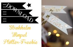 Plotter Freebie Strohhalm Wimpel // Drinking Straw Name Tags free cutting file Party Mottos, Freebies, Name Tags, Silhouette Cameo, Chips, Place Card Holders, Portfolio, Drinking, Boards