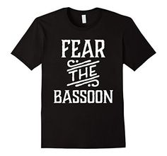 Funny Fear The Bassoon Music T-shirt - Male Small - Black Homewise Shopper http://www.amazon.com/dp/B016IDNOYG/ref=cm_sw_r_pi_dp_J9Slwb0WHCZQ2