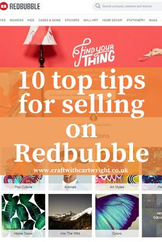 Craft with Cartwright: 10 Top tips for selling on Redbubble